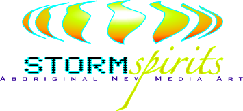 Storm Spirits: Aboriginal New Media Art
